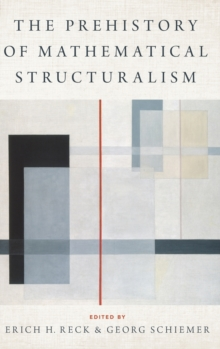 Image for The Prehistory of Mathematical Structuralism