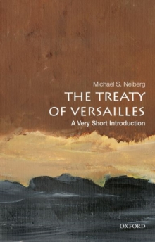 Image for The Treaty of Versailles: A Very Short Introduction