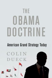 Image for The Obama doctrine  : American grand strategy today