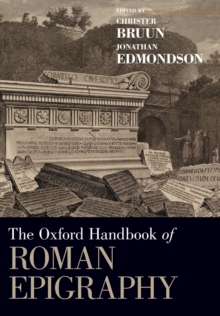 Image for The Oxford handbook of Roman epigraphy