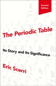 Image for The Periodic Table : Its Story and Its Significance