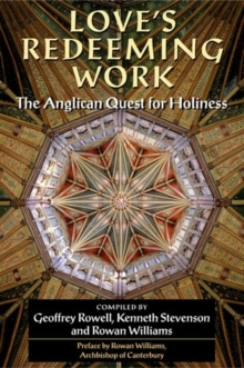 Image for Love's redeeming work  : the Anglican quest for holiness