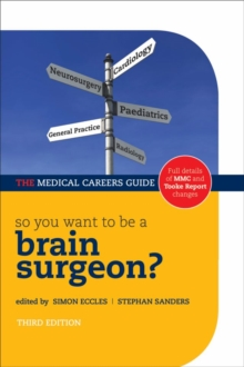 Image for So you want to be a brain surgeon?: the medical careers guide.