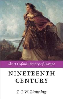 Image for The nineteenth century: Europe, 1789-1914