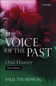 Image for The voice of the past: oral history