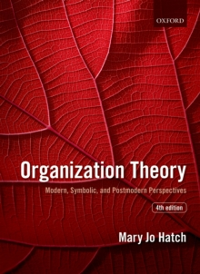 Image for Organization theory: modern, symbolic, and postmodern perspectives.