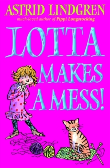 Image for Lotta makes a mess!