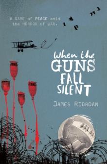 When the guns fall silent - Riordan, James