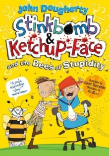 Image for Stinkbomb & Ketchup-Face and the bees of stupidity