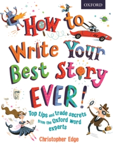 How to write your best story ever! - Edge, Christopher
