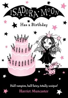 Isadora Moon has a birthday - Muncaster, Harriet