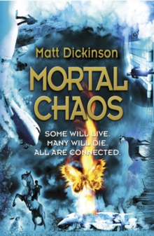 Mortal chaos - Dickinson, Matt