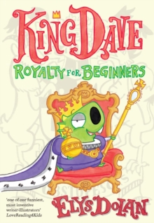 Image for King Dave  : royalty for beginners