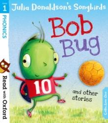 Bob Bug and other stories - Donaldson, Julia