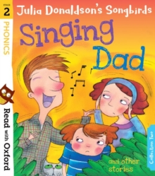 Singing dad and other stories - Donaldson, Julia