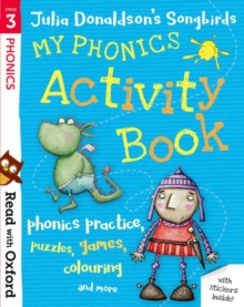 Image for Read with Oxford: Stage 3: Julia Donaldson's Songbirds: My Phonics Activity Book