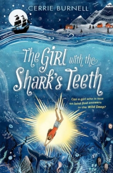 The girl with the shark's teeth - Burnell, Cerrie