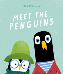 Meet the penguins - Brownlow, Mike
