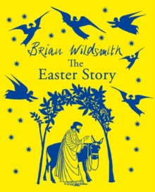 The Easter story - Wildsmith, Brian