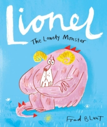 Image for Lionel the lonely monster