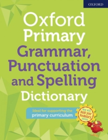 Oxford primary grammar punctuation and spelling dictionary -