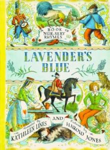 Lavender's blue  : a book of nursery rhymes - Lines, Kathleen