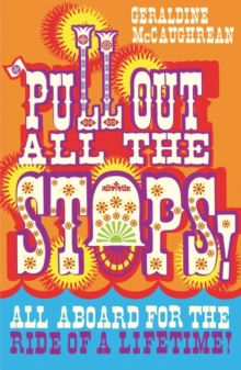 Image for Pull out all the stops!