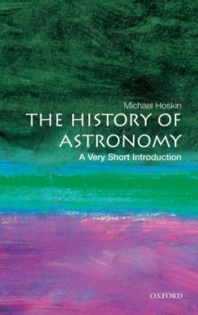The history of astronomy - Hoskin, Michael (Fellow of Churchill College, Cambridge)