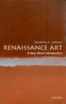 Renaissance art - Johnson, Geraldine A (University Lecturer in History of Art at the Uni