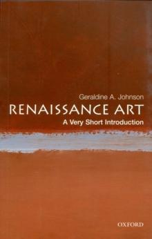 Renaissance art - Johnson, Geraldine A (University Lecturer in History of Art at the Uni