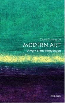 Modern art - Cottington, David (Professor of History of Art at Falmouth College of