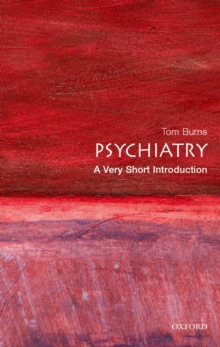 Psychiatry  : a very short introduction - Burns, Tom