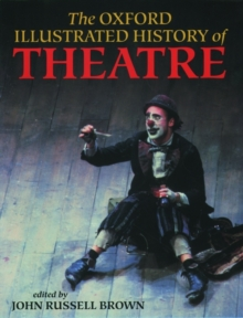 Image for The Oxford illustrated history of theatre