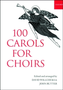 100 Carols for Choirs: Spiral bound edition (. . . for Choirs Collections)