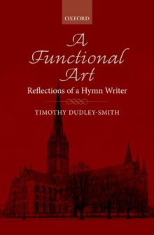 A Functional Art: Reflections of a Hymn Writer