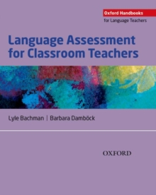 Image for Language assessment for classroom teachers  : classroom-based language assessments