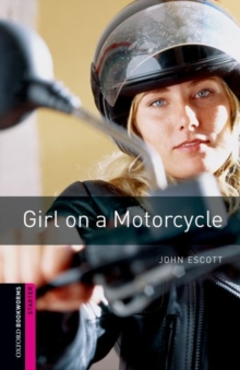 Image for Oxford Bookworms Library: Starter Level:: Girl on a Motorcycle
