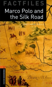 Image for Oxford Bookworms Library Factfiles: Level 2:: Marco Polo and the Silk Road
