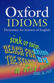 Oxford idioms dictionary for learners of English - Parkinson, Dilys