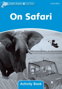 Dolphin Readers Level 1: On Safari Activity Book