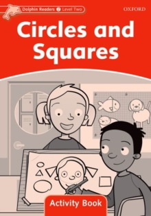 Dolphin Readers Level 2: Circles and Squares Activity Book