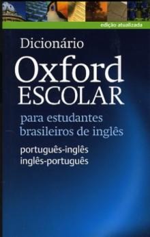 Image for Dicionario Oxford Escolar para estudantes brasileiros de ingles (Portugues-Ingles / Ingles-Portugues)