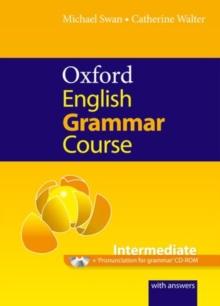 Image for Oxford English grammar course: Intermediate :