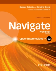 Image for Navigate  : your direct route to English successB2 upper-intermediate: Workbook with key