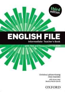 Image for English File third edition: Intermediate: Teacher's Book with Test and Assessment CD-ROM