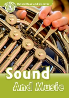 Oxford Read and Discover: Level 3: Sound and Music