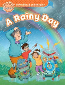 Oxford Read and Imagine: Beginner:: A Rainy Day