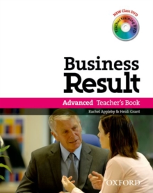 Image for Business Result: Advanced: Teacher's Book Pack : Business Result DVD Edition Teacher's Book with Class DVD and Teacher Training DVD