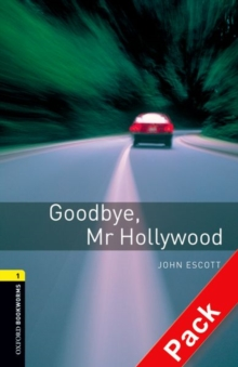 Image for Oxford Bookworms Library: Level 1:: Goodbye, Mr Hollywood audio CD pack