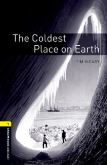 Image for Oxford Bookworms Library: Level 1:: The Coldest Place on Earth audio CD pack